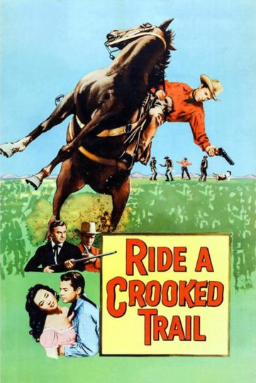 Poster: Ride a Crooked Trail