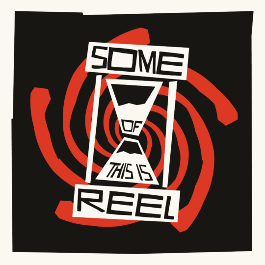 Some of This is Reel - Album Art
